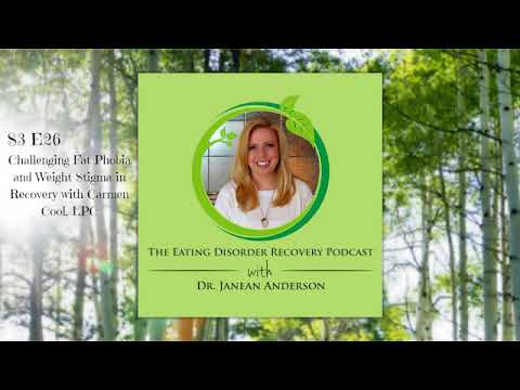 Challenging Fat Phobia and Weight Stigma in Recovery with Carmen Cool, LPC   Episode 26