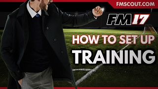 Football Manager 2017 | How to Set Up Training with FM-Life