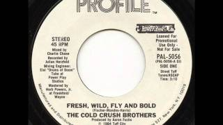 The Cold Crush Brothers - Fresh, Wild, Fly & Bold