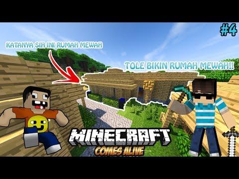 BUAT RUMAH MEWAH SI TOLE - Minecraft Comes Alive eps. 4