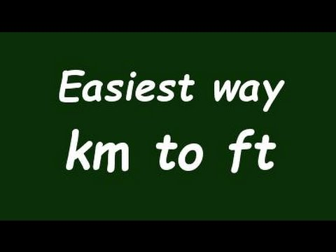 ✅ Convert Km to ft (Kilometer to foot) - Example and Formula