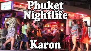 Phuket Nightlife Karon Beach: Bars, Restaurants, Shopping & Thai Street Food. Phuket Thailand