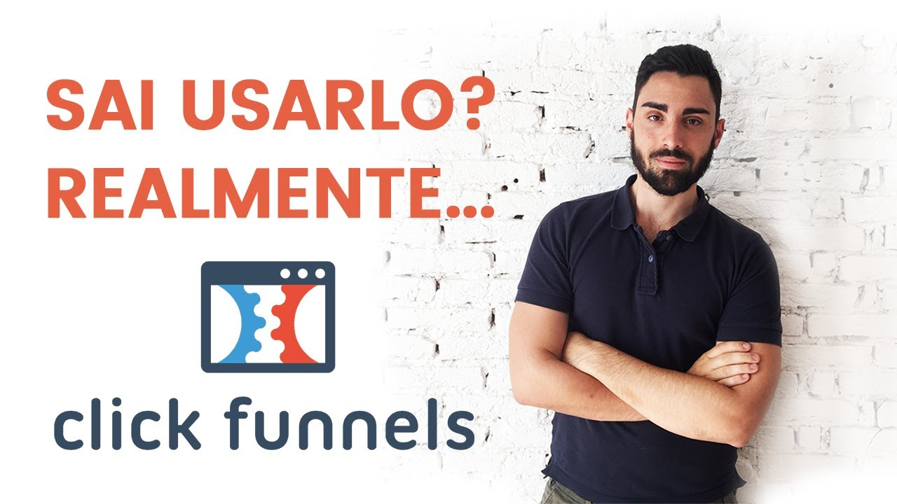 ClickFunnels ita guida - Cos'è e come usarlo, clickfunnels tutorial 2018