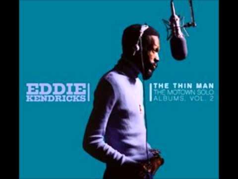 Eddie Kendricks-I Need You More Now Than Ever