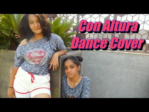 Con Altura ( Dance Cover ) - Rosalia, J Balvin Ft. El Guincho