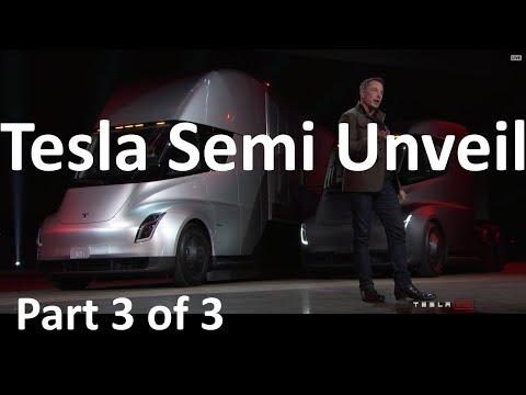 Elon Musk Unveils the Tesla Semi Truck - 2017-11-16 - Part 3 of 3