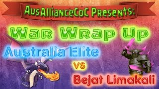 Clan War Wrap Up   Australia Elite vs Bejat Lima Kali   Clash of Clans