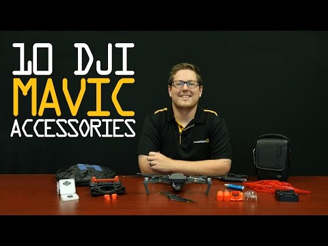 Top 10 DJI Mavic Accessories