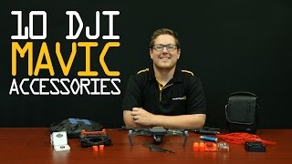Top 10 DJI Mavic Accessories