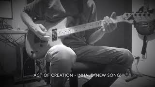 Act Of Creation - Inhale mp3