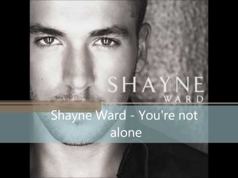 Shayne Ward - You're not alone