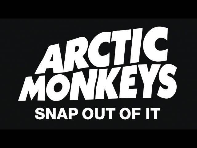 Arctic Monkeys - Snap Out Of It (Official Audio)