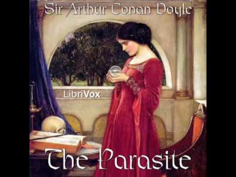 Sir Arthur Conan Doyle   The Parasite