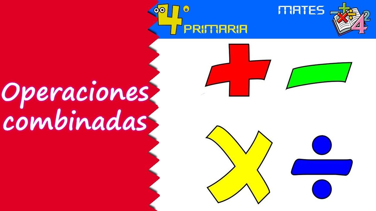 Matemáticas. 4º Primaria. Tema 3. Operaciones combinadas - YouTube