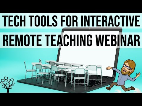 Tech Tools for Interactive Remote Teaching Webinar