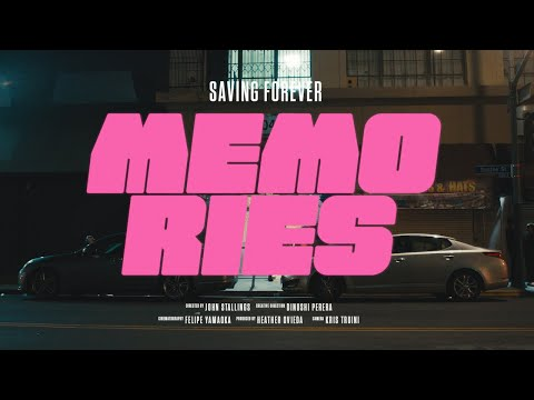 Saving Forever - Memories (Official Music Video)
