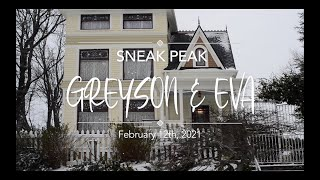 Greyson and Eva Sneak Peak