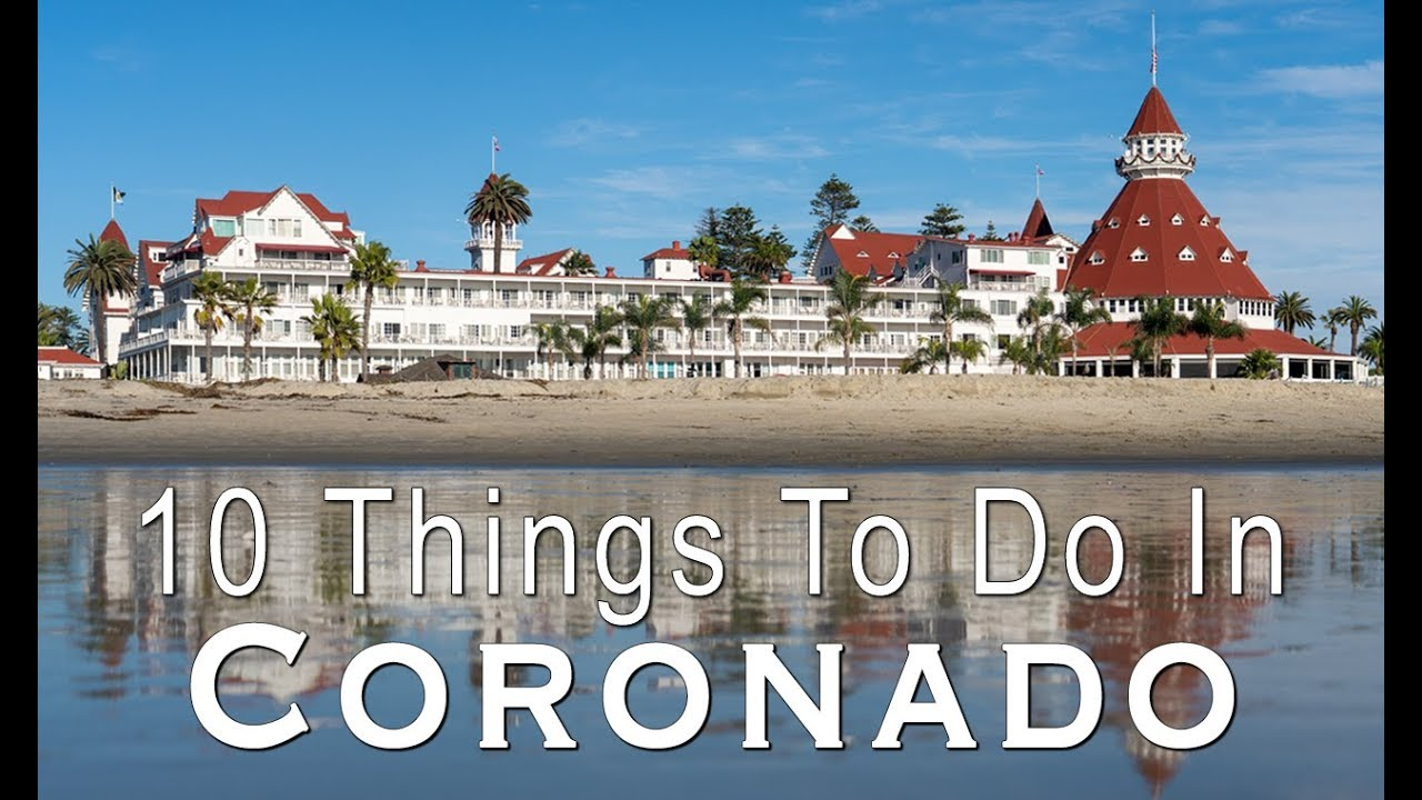 10 Things To Do On Coronado Island