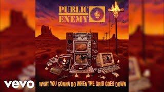 Public Enemy - When The Grid Go Down... (Audio) ft. George Clinton