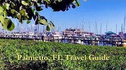 Palmetto, FL Travel Guide -  HD