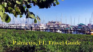 Palmetto, FL Travel Guide -  HD