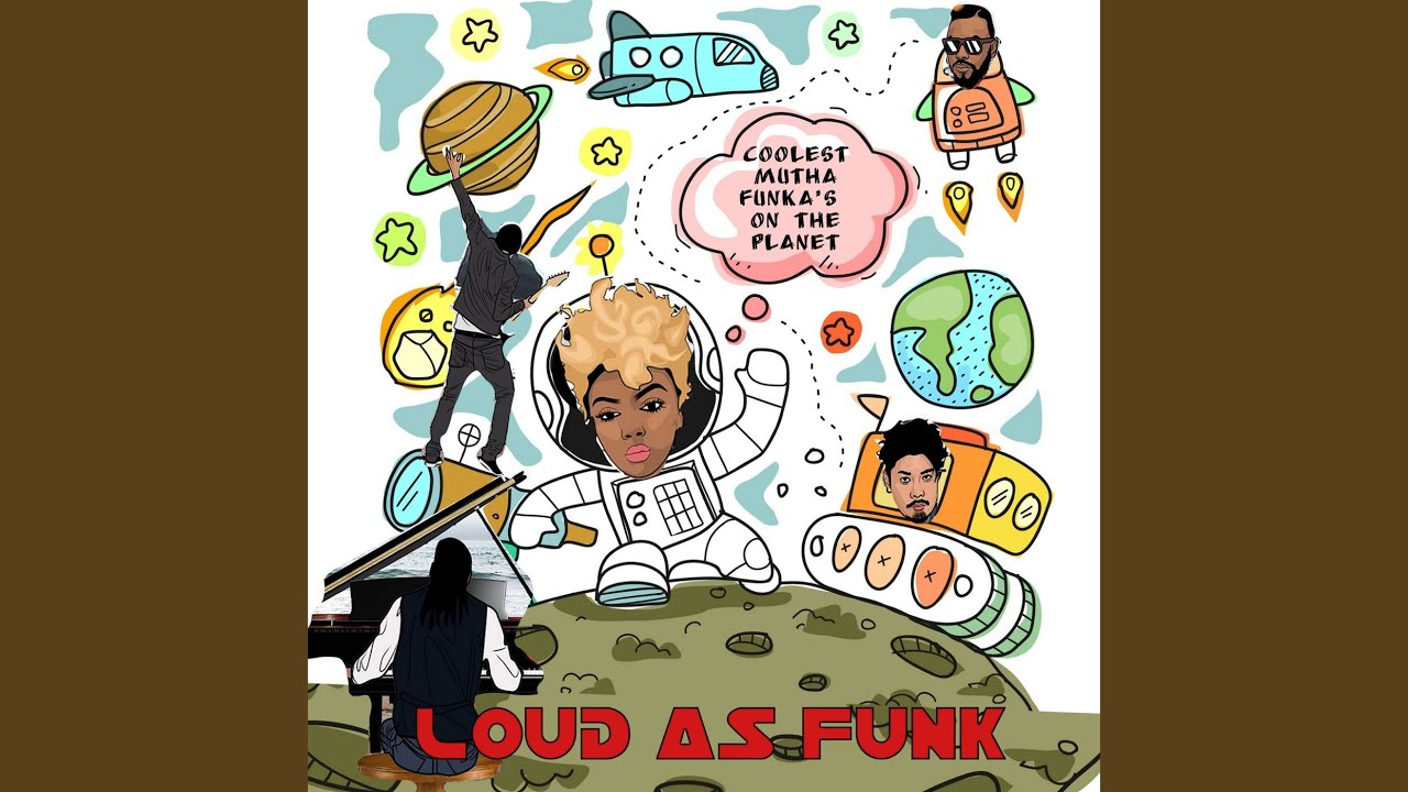 "LA'S ""LOUD AS FUNK"" BAND RELEASE GO - GO RECORD -  COOLEST MUTHA FUNKAS ON THE PLANET"