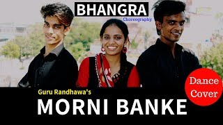 Morni Banke | Guru Randhawa | BHANGARA | Dance Choreography | Dance Cover | Break Free Gzp