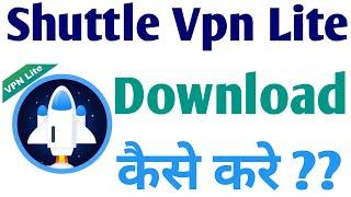 How To Download Shuttle Vpn Lite App   Shuttle Vpn Lite screenshot 4