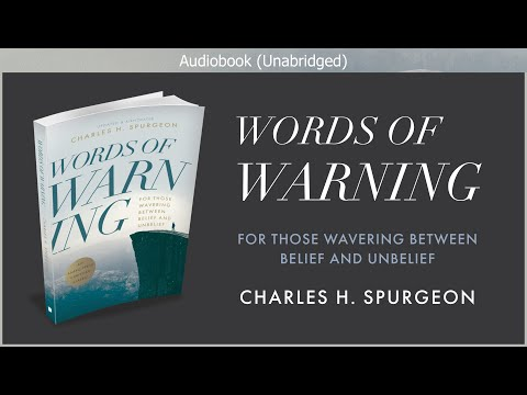 Words Of Warning | Charles H  Spurgeon | Free Christian Audiobook