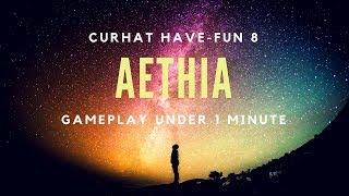 Curhat Have-Fun 8 - Aethia Ethergochi Alpha Gameplay First Look 1 Minute