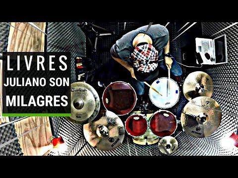 Livres - Juliano Son - Milagres - drum cover