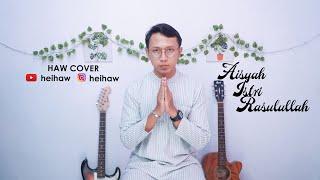 AISYAH ISTRI RASULULLAH - HAW COVER