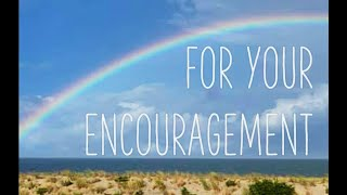 For Your Encouragement 12-24-20