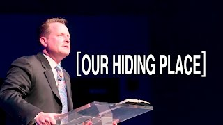 2015 06 14 -  Our Hiding Place