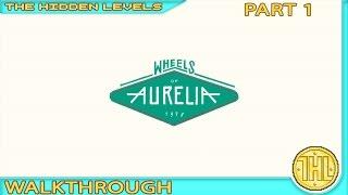 Wheels of Aurelia Guide and Walkthrough (Xbox One) Part 1