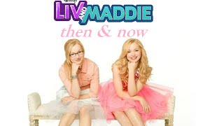 Liv & Maddie Characters - Then &  Now