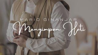 Mario Ginanjar - Menyimpan Hati (Official Music Video)