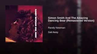 Simon Smith And The Amazing Dancing Bear (Remastered Version)