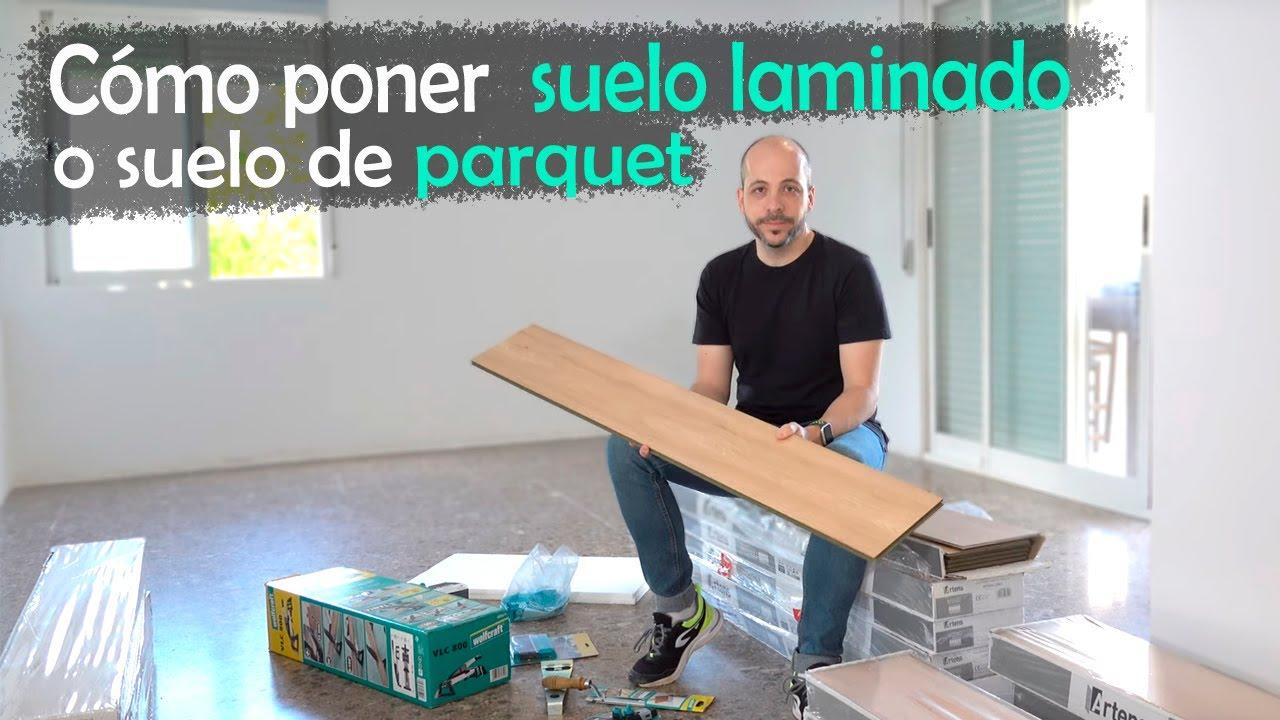 Cómo poner un suelo laminado o suelo de parquet |4K| Español