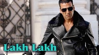 Repeat youtube video Lakh Lakh (Full Video Song) | Kambakkht Ishq | Akshay Kumar & Kareena Kapoor