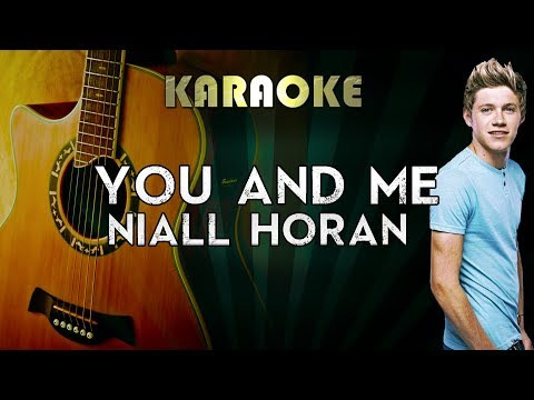 Niall Horan - You and Me | LOWER Key Acoustic Guitar Karaoke Instrumental Lyrics Cover Sing Along