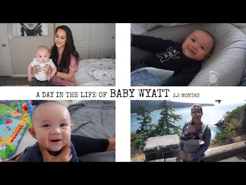 A Day in the Life of Baby Wyatt | 3 month update
