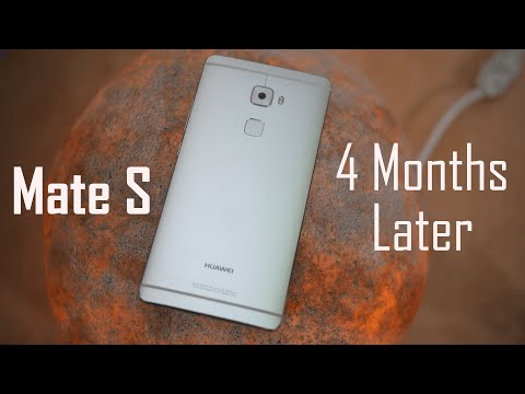 Huawei Mate S Review | 4 Months Later!