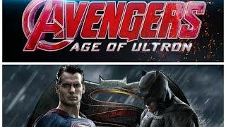 Batman V Superman or Avengers:  Age of Ultron?!!