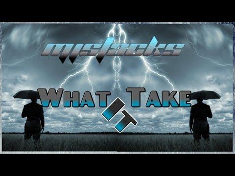 MJSTacKS  - What It Take (Prod. By NY Bangers)