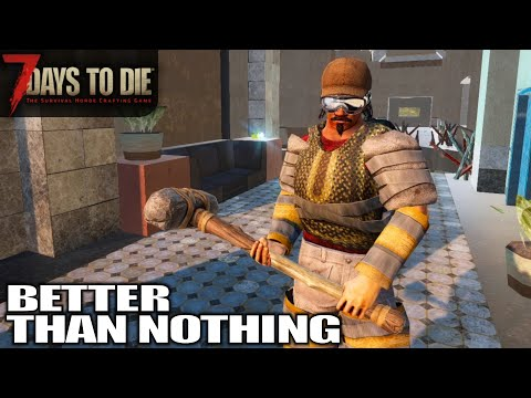 this-new-armor-ain't-so-bad-|-7-days-to-die-difficulty-rising-gameplay-|-e04