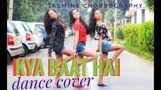 Kya Baat Ay || Hardy Sandhu || Dance Cover || Jasmine Choreography