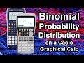Casio Classwiz - Binomial Probability Distribution using ...