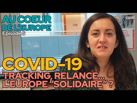 "ACDE #5 / COVID 19 : TRACKING, RELANCE... L'EUROPE ""SOLIDAIRE"" ?"