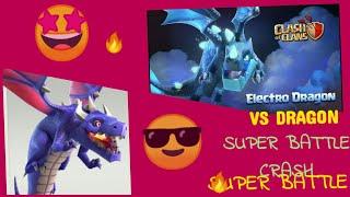 ELECTRO DRAGON ..VS..DRAGON..SUPER BATTLE CRASH